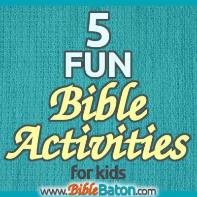5 Fun Bible Activities for Kids