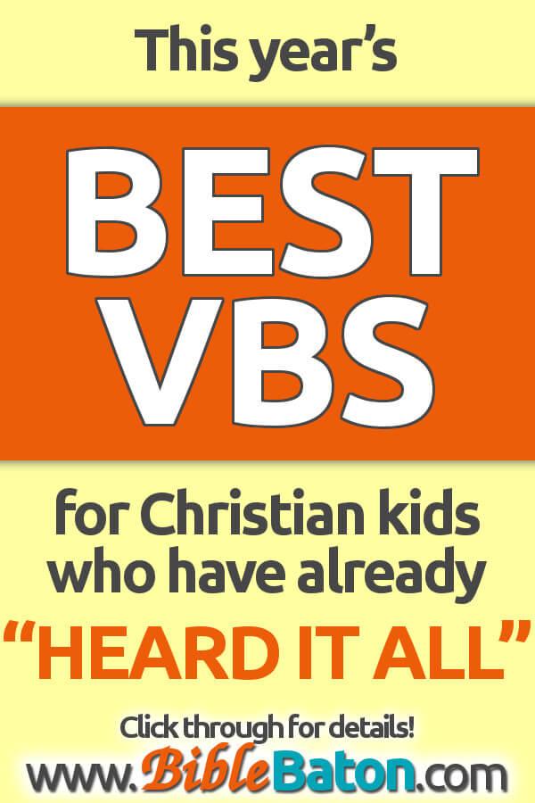 Best VBS for Christian kids